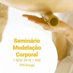 Seminário de Modelação Corporal IPN Braga