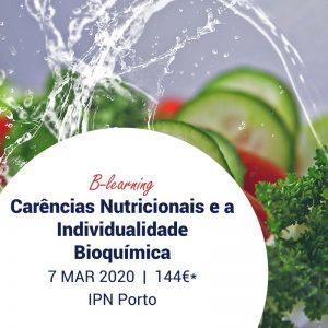 Carências Nutricionais e a Individualidade Bioquímica - Reaprender a comer