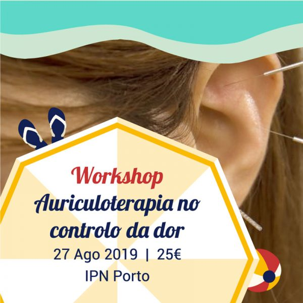 Workshop de Auriculoterapia no Controlo da Dor