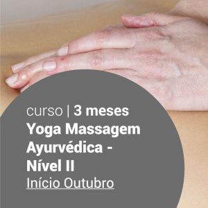 Yoga Massagem Ayurvédica - Nível II