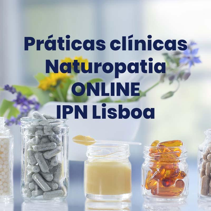 Práticas clínicas Naturopatia ONLINE- IPN Lisboa